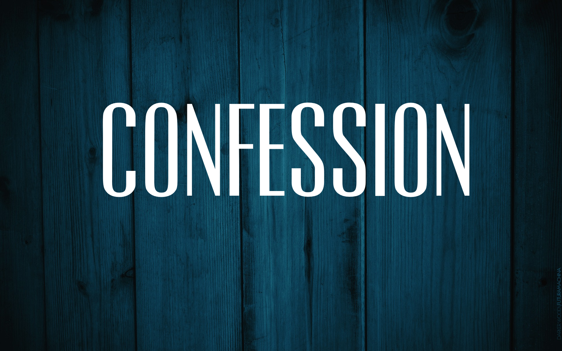 Worship Is Confession