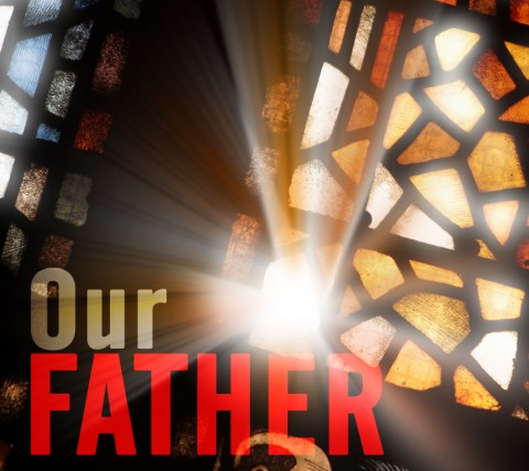 Our Father – What's In A Name