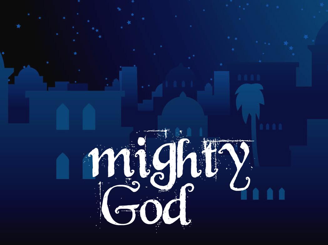 Mighty God – Jesus is Joy